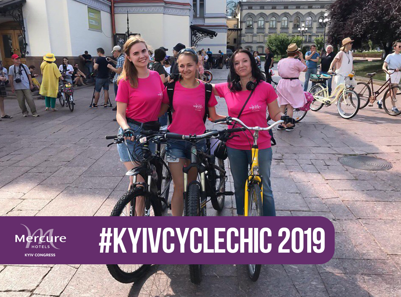 Ladies' team of Mercure Kyiv Congress took part in Kyiv Cycle Chic