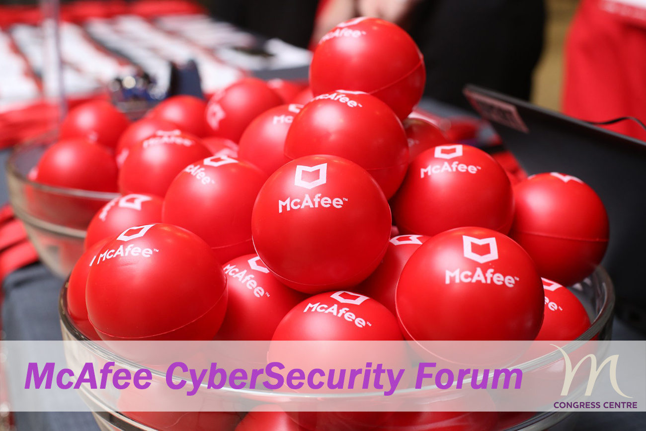 McAfee Cybersecurity Forum at Mercure Congress Centre